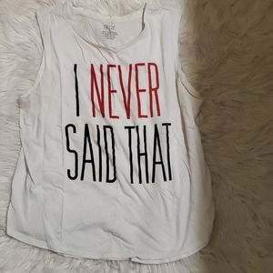 I Never Said That Graphic Tank Top